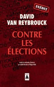 Contre-les-élections-de-David-Van-Reybrouck